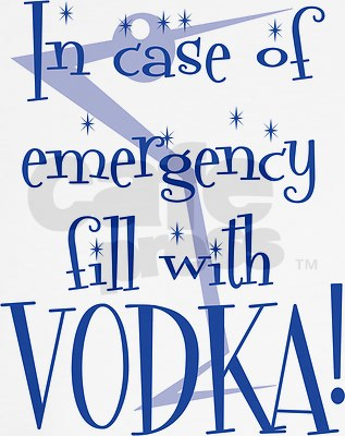 In case of emergency fill with vodka!