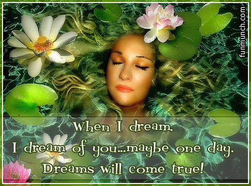 Dreams Will Come True