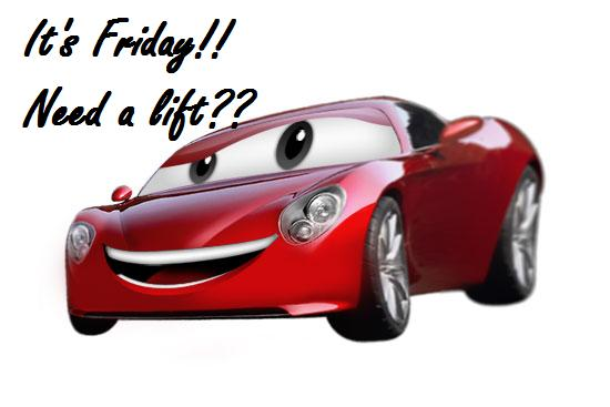It's Friday! Need A Lift! Greetings