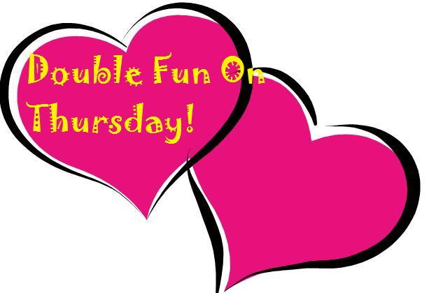 Double Your Fun This Thursday! Greetings