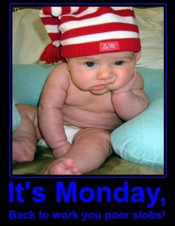 I Know It's Monday