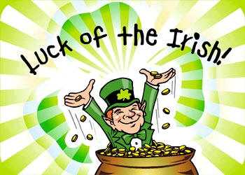 Luck of The Irish Happy St. Patricks Day