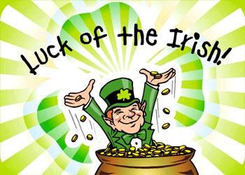 Luck of The Irish Happy St. Patricks Day