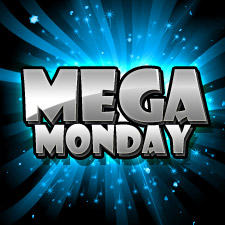 Welcome To Mega Monday
