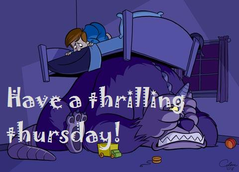 Have A Thrilling Thursday!