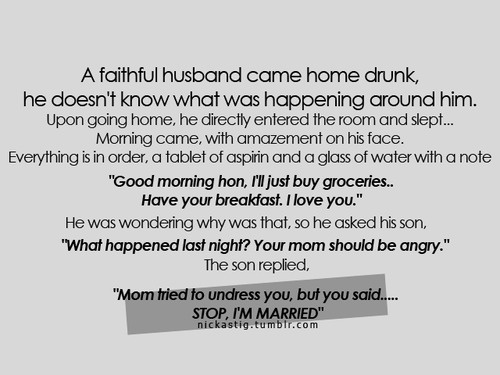 A faithful husband came home drunk - Realtionship Quote