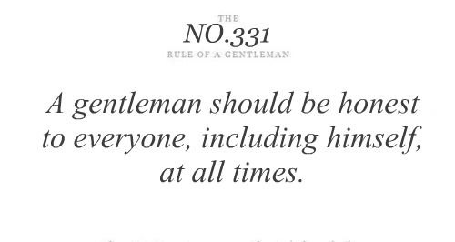A gentleman should be honest to everyone - Tips & Rules Quote
