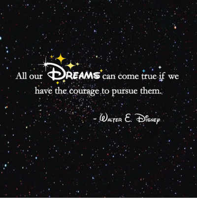 Motivational Quote : All our dreams can come true - if we have the courage to pursue them.