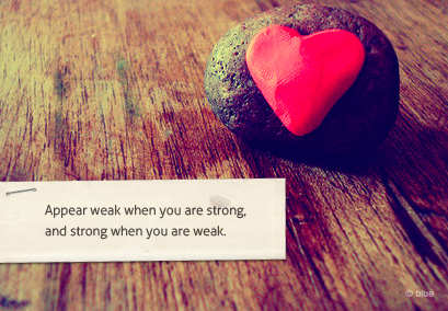Motivational Quote ~ Appear weak when you are Strong