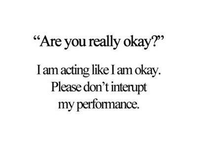 """are you really okay?"" - Quote"