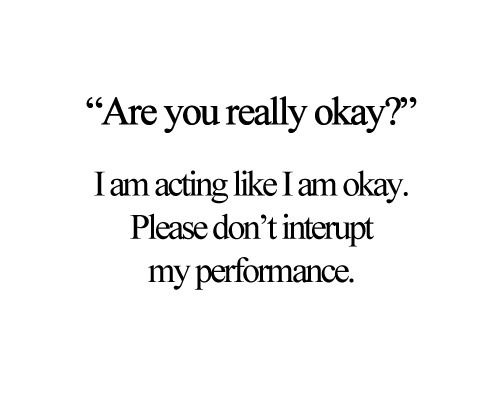 "Best Love Quote : ""Are you realy okay?:"