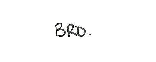 Bro. ~  Love Quote