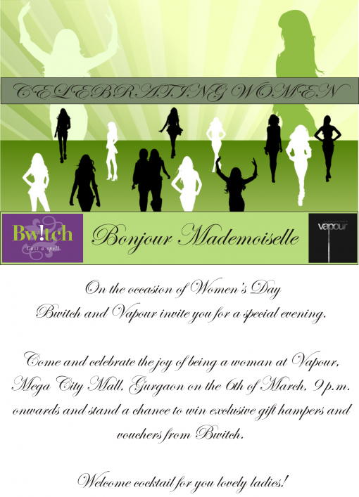 Bwitch in association with Vapour celebrate Womens Day!