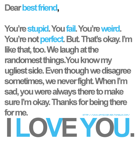 Dear best friend i love you friendship quote