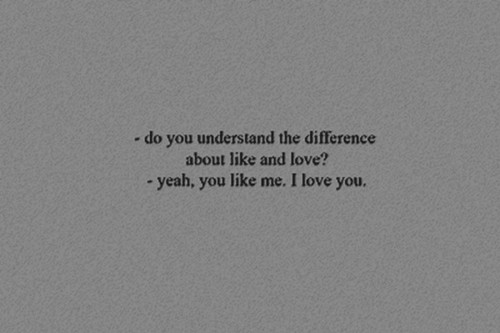 Do you understand ~ Love Quote