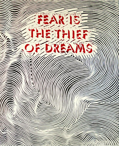 Fear is the Thief of Dreams - Dream Quote