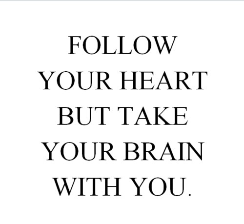 Life hack Quote : Follow Your Heart