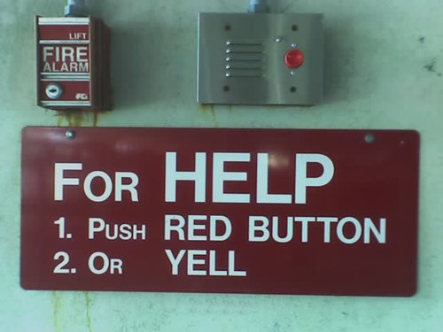 Funny Quote : For help, press red button or yell.