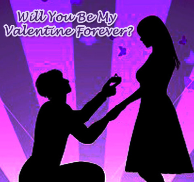 Will You Be My Valentine Forever?