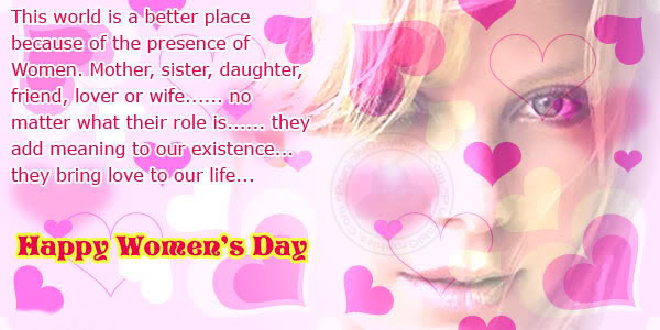 Happy Women's Day  Love To Our Life