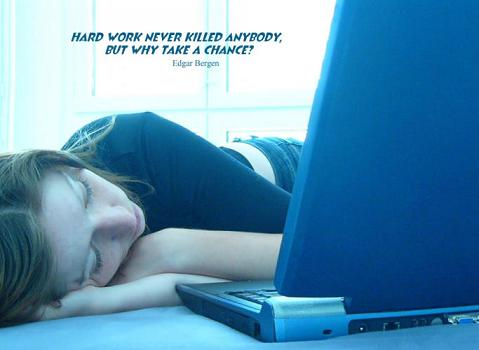 Compliment Quote : Hard Work - Why take a chance