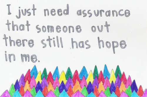 I just need your assurance - Love Quote
