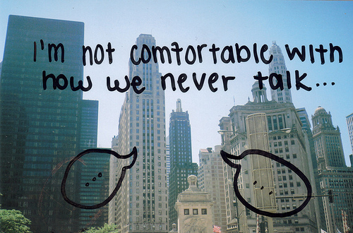 Best Love Quote: I m not comfortable