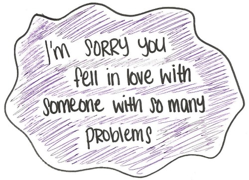 Love Quote : I'm sorry you