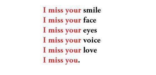 I miss your smile - Miss Quote