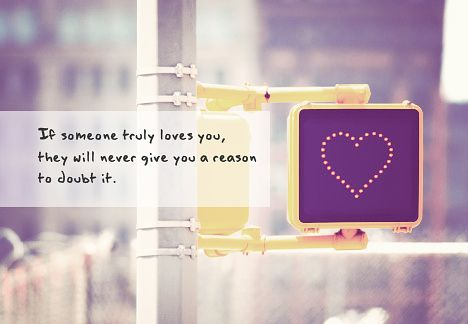 Love Quote : If someone truely loves you