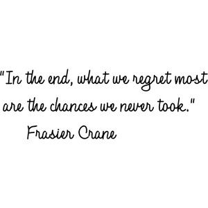 Life Hack Quote : In the end, what we regret most