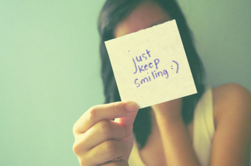 Smile Quote | Just keep smiling