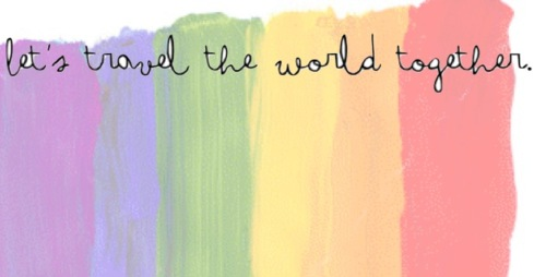 Love Quote : Let's travel the world together