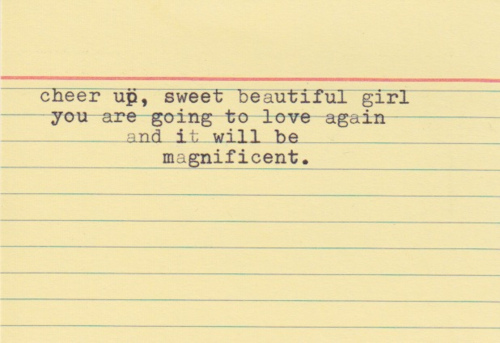 cheer up sweet beautiful girl - Love Quote
