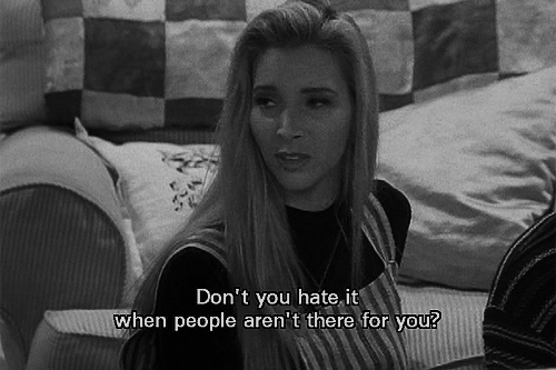 Best Love Quote ~ Don't you hate it when people aren't there for you?
