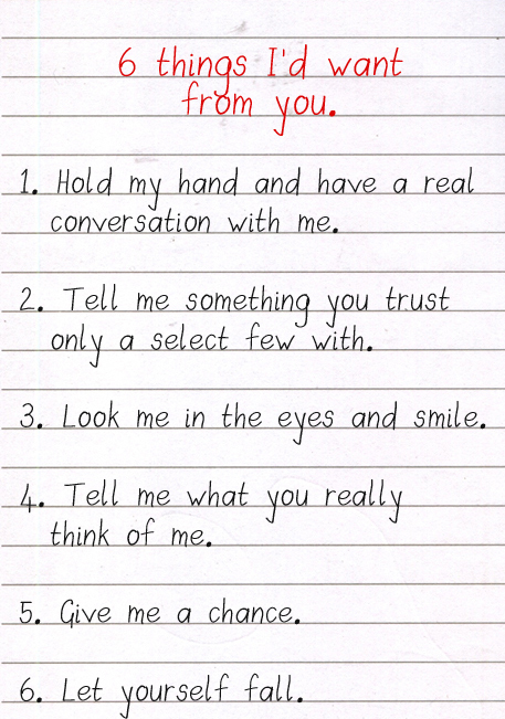 Love Quote : 6 Things I'd Want From You.