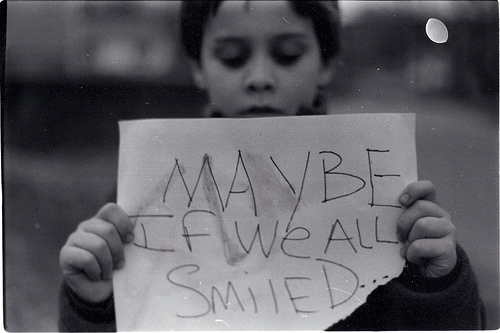 Maybe if we all smiled… - Smile Quote