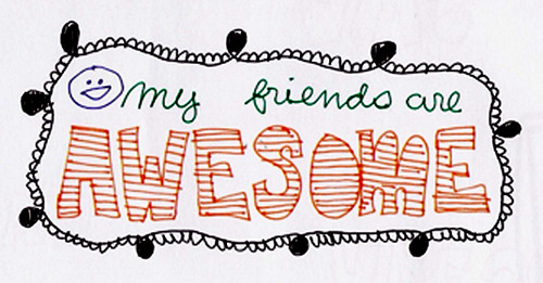 My Friends are Awesome ~ Friendship Quote