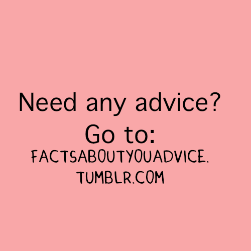 Need any advice : Fact Quote