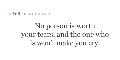 No person is worth your tears - Tips and Rules Quote