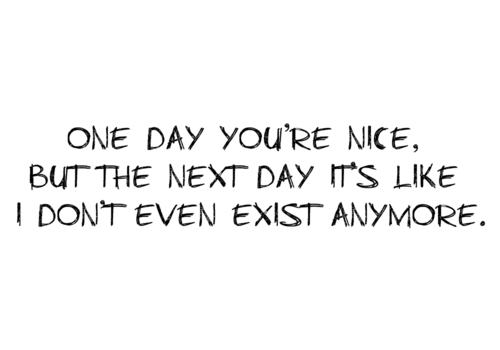 One day you're nice - Love Quote