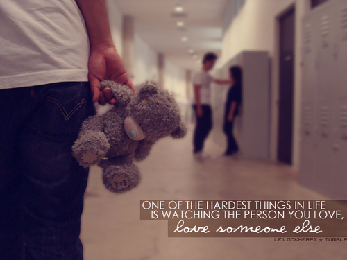 One of the hardest things in life is : Love Quote