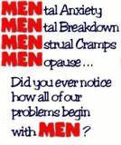 Problems begin with men | Quote
