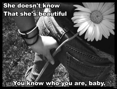 Compliment Quote ~ She don't know she's beautiful