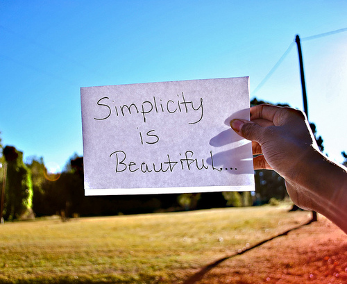 Simplicity Is Beautiful…. - Life Hack Quote