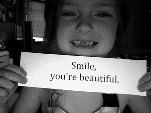 Smile you're beautiful - Smile Quote