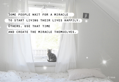 Some people wait for a miracle - Life Hack Quote