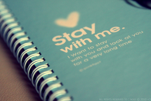 Life Hack Quote ~ Stay with me