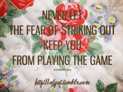 The fear of striking out - Relationship Quote
