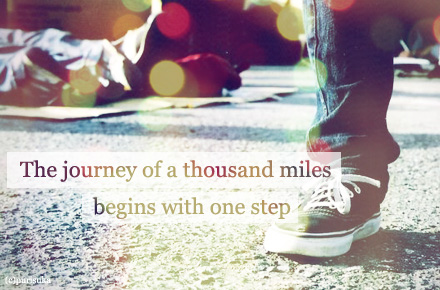 Motivational Quote - A journey of a thousand miles begins with one step.